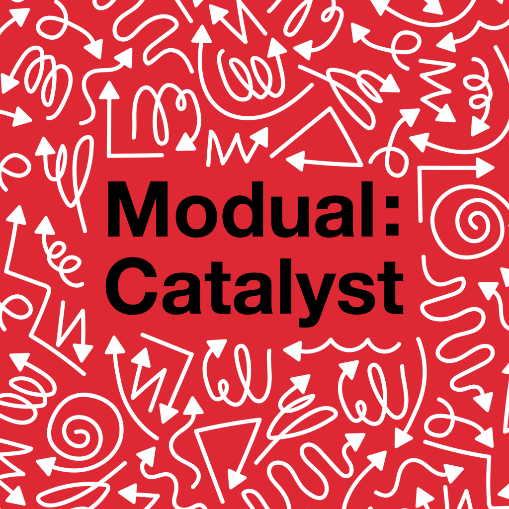 Modual: Catalyst graphic. It has a red background with arrows in a variety of geometric shapes surrounding the Modual Catalyst text.
