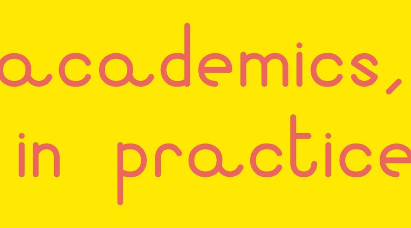 academics, in practice written in red on a yellow background